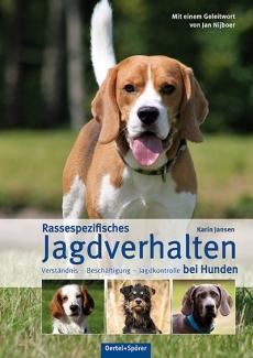 Rassespezifisches Jagdverhalten bei Hunden - Karin Jansen