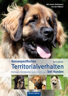Rassespezifisches Territorialverhalten bei Hunden - Karin Jansen